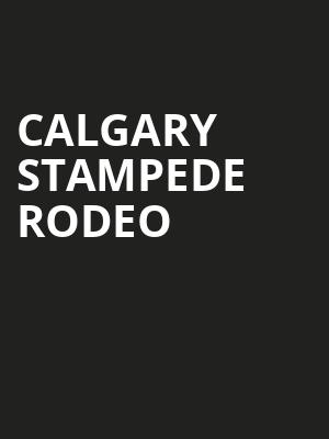 Calgary Stampede Rodeo at Stampede Grandstand