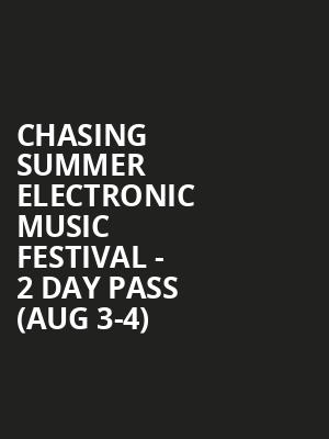 Chasing Summer Electronic Music Festival - 2 Day Pass (Aug 3-4) at Max Bell Centre