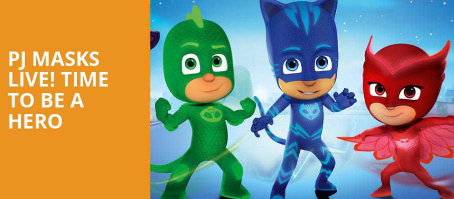 PJ Masks Live Time To Be A Hero, Southern Alberta Jubilee Auditorium, Calgary